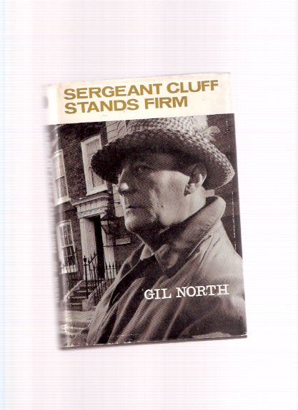 Image for Sergeant Cluff Stands Firm ---by Gil North