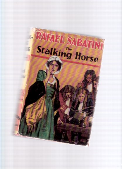 Image for The Stalking Horse ---by Rafael Sabatini