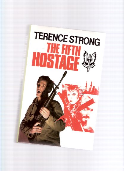 Image for The Fifth Hostage ---by Terence Strong ( 5th )