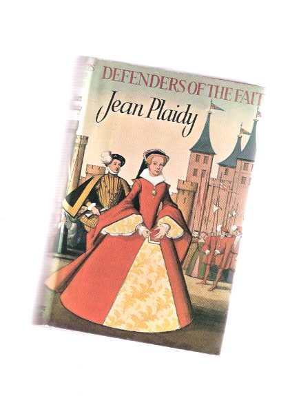 Image for Defenders of the Faith ---by Jean Plaidy
