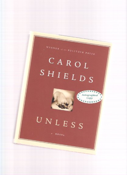 Image for Unless: A Novel -a Signed Copy ---by Carol Shields
