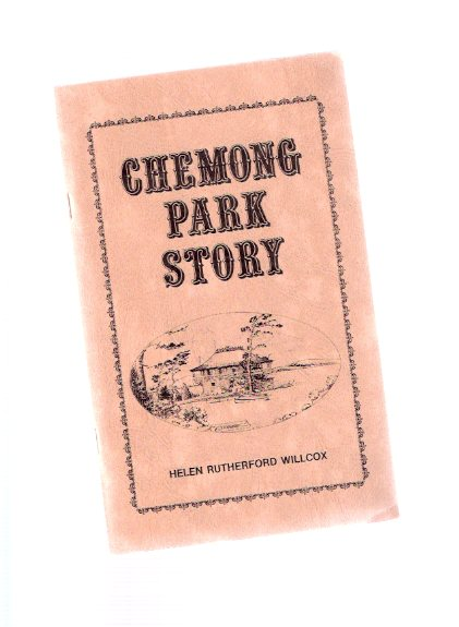 Image for The Chemong Park Story ( Peterborough, Ontario / sometimes spelled Chemung )