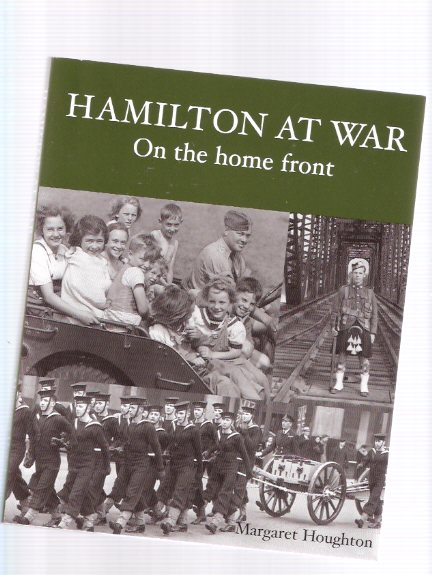 Image for Hamilton at War:  On the Home Front  ( Ontario )