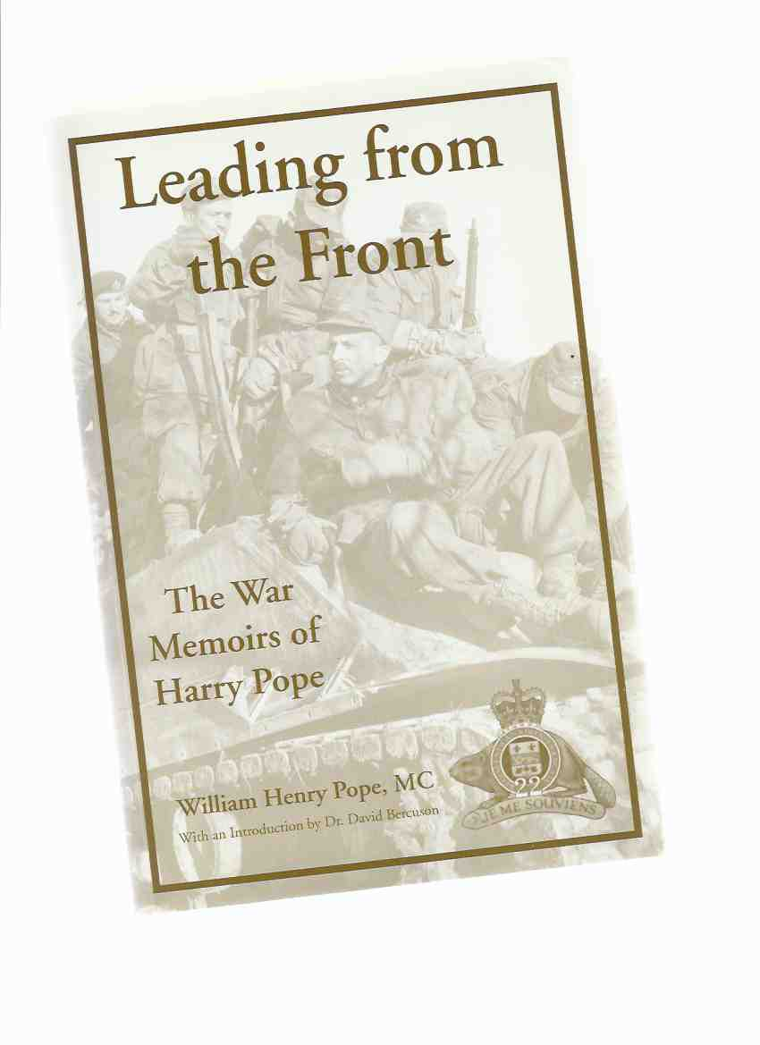 Image for Leading from the Front:  The War Memoirs of Harry Pope