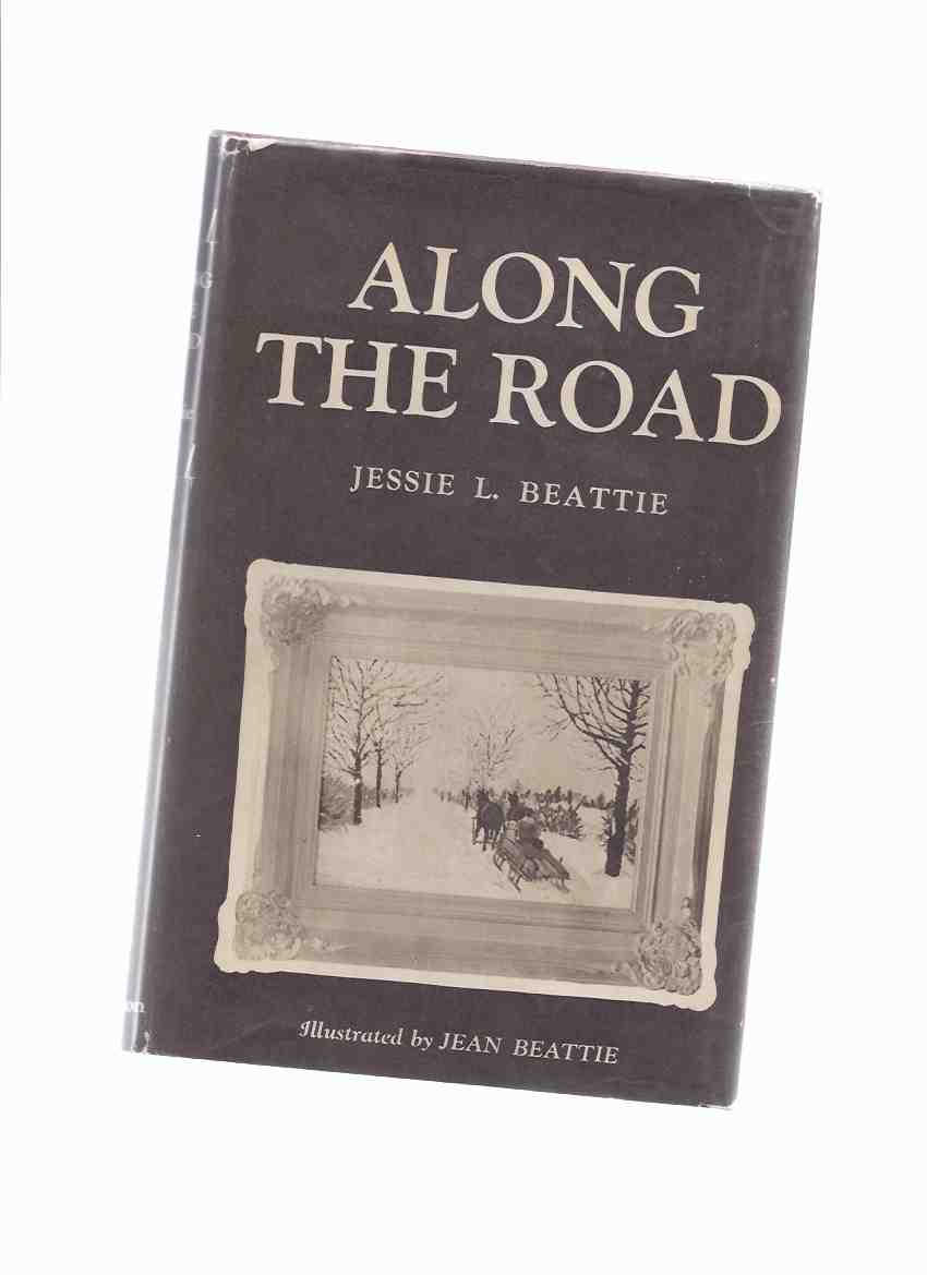 Image for Along the Road ---by Jessie Beattie ---a signed Copy