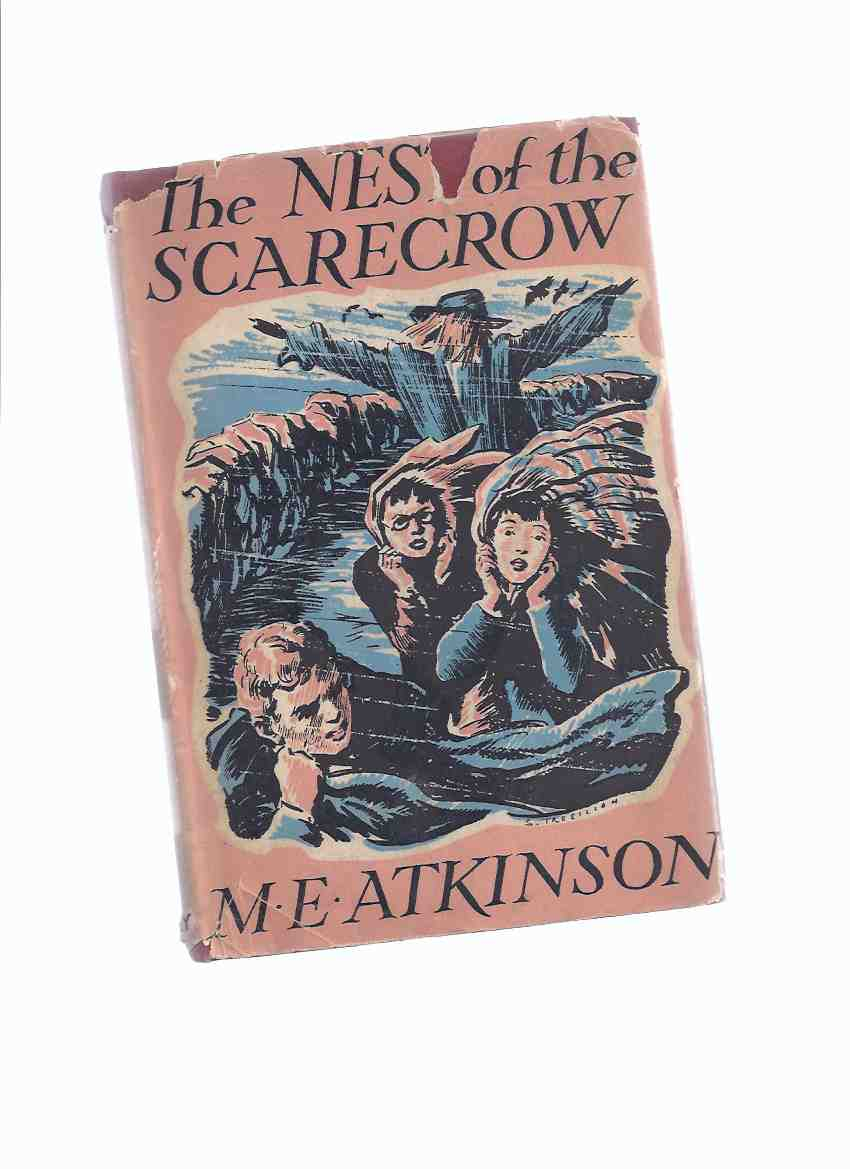 Image for The Nest of the Scarecrow -a Novel for Boys and Girls -by M E Atkinson