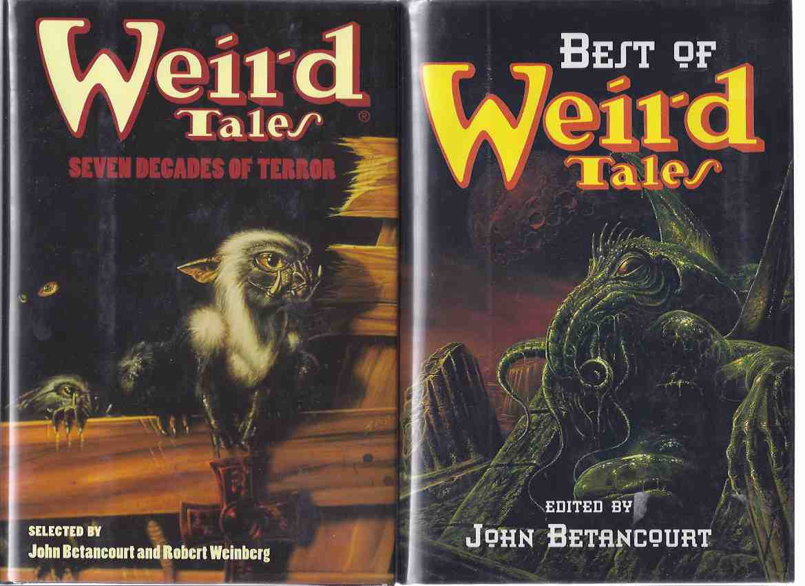 Image for Best of Weird Tales ---with Weird Tales, Seven Decades of Terror ---ONE Book signed By Robert Weinberg ---TWO VOLUMES ( Pulp Stories Include: Fruiting Bodies; Nonstop; Snickerdoodles; Rats in the Walls; Sea Curse; Dead Smile; etc)