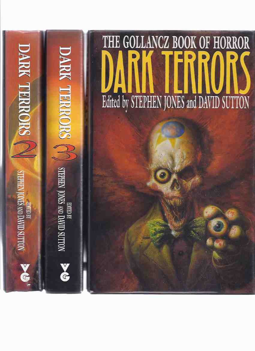 Image for The Gollancz Book of Horror - Dark Terrors VOLUME 1, 2 and 3 ( Three Volumes -one Signed By Michael Marshall Smith; Steve Rasnic Tem )