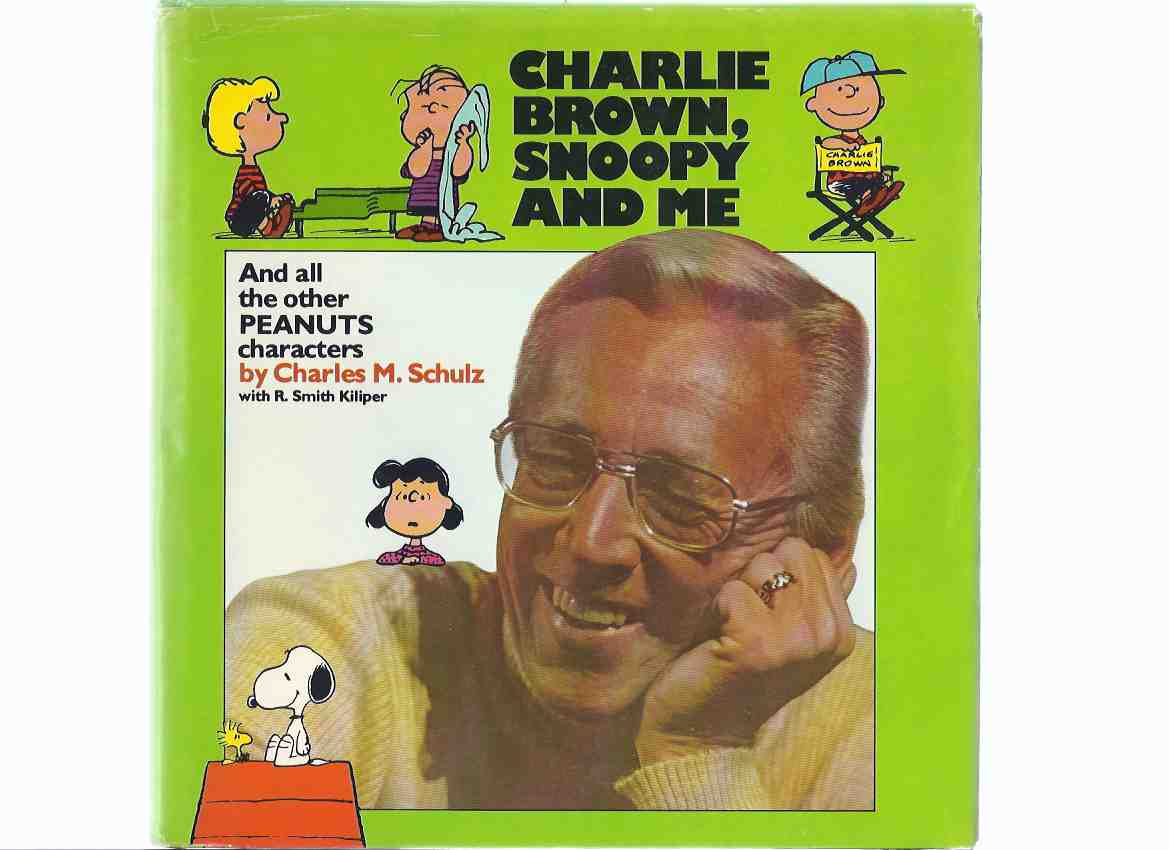 Image for Charlie Brown, Snoopy and Me, and All the Other Peanuts Characters ---by Charles M Schulz