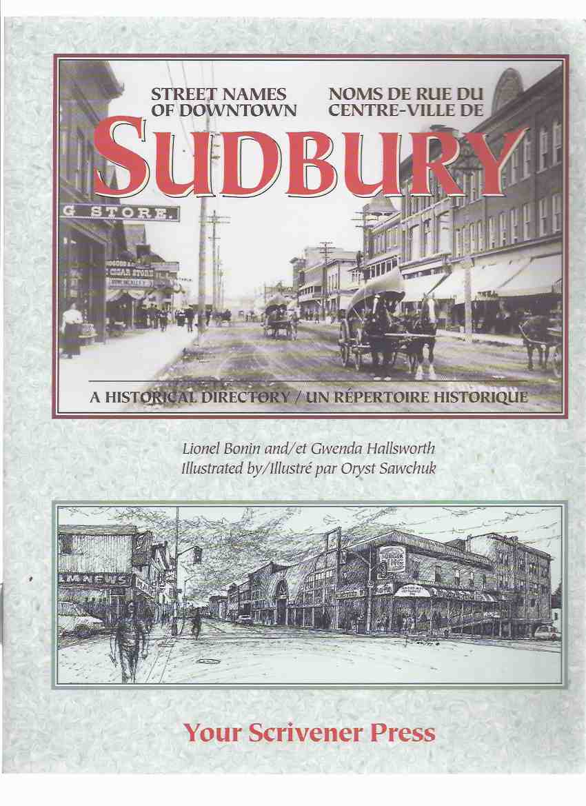 Image for Sudbury:  Street Names of Downtown -a Historical Directory / Noms De Rue Centre-Ville - Un Repertoire Historique ( Ontario )