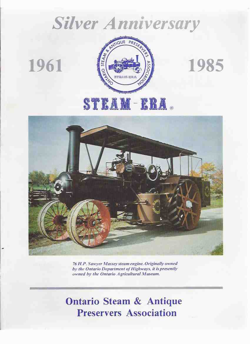 Image for Steam Era:  1961 - 1985 --- Silver Anniversary of the Ontario Steam & Antique Preservers Association ( Steam Tractors & Engines )