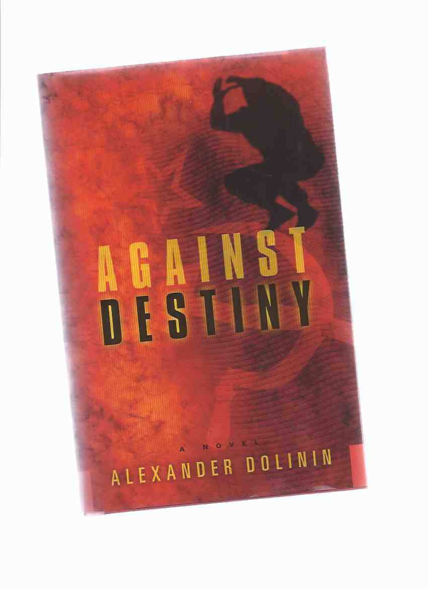 Image for Against Destiny -by Alexander Dolinin -a Signed Copy