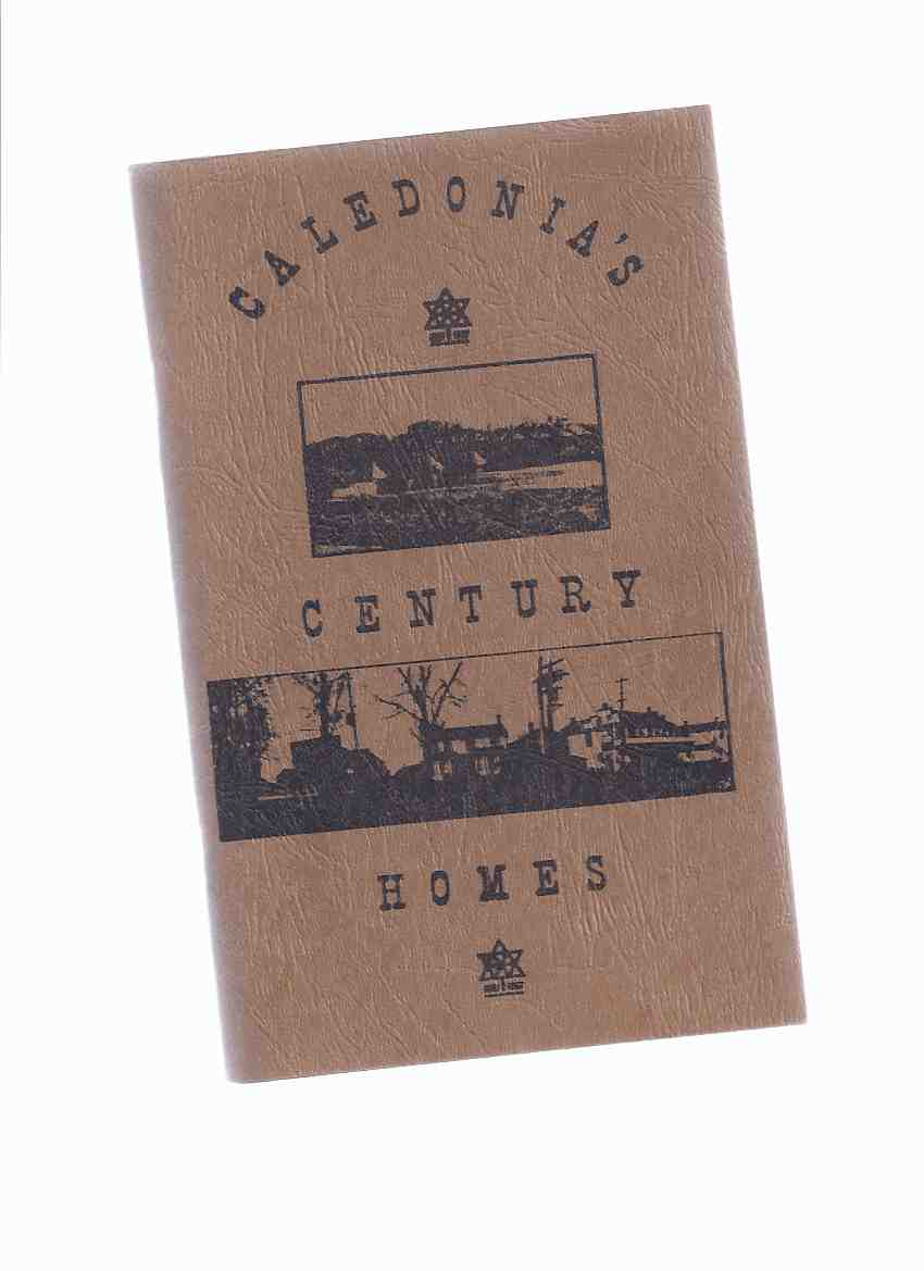 Image for Caledonia's Century Homes ( Caledonia Ontario Local History / Haldimand County )