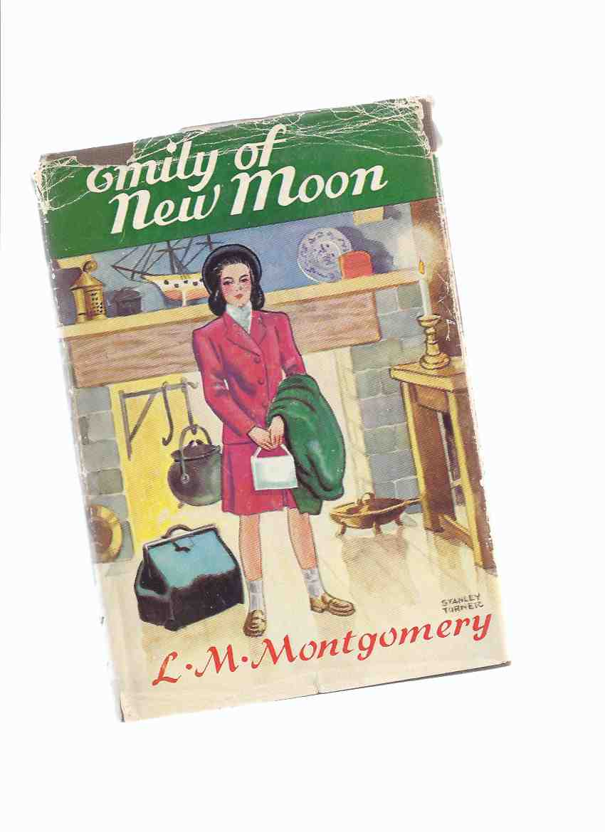 Image for Emily of New Moon ---by Lucy Maud ( L M ) Montgomery  By the Author of Anne of Green Gables