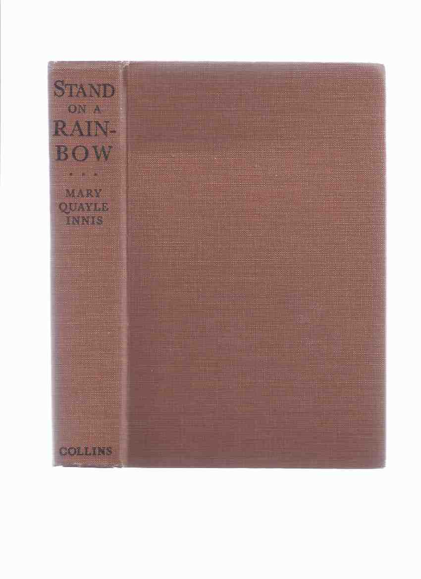 Image for Stand on a Rainbow -by Mary Quayle Innis --a Signed Copy