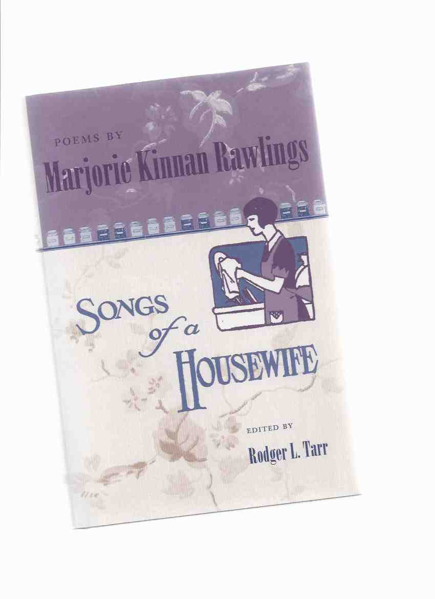 Image for Songs of a Housewife:  Poems By Marjorie Kinnan Rawlings