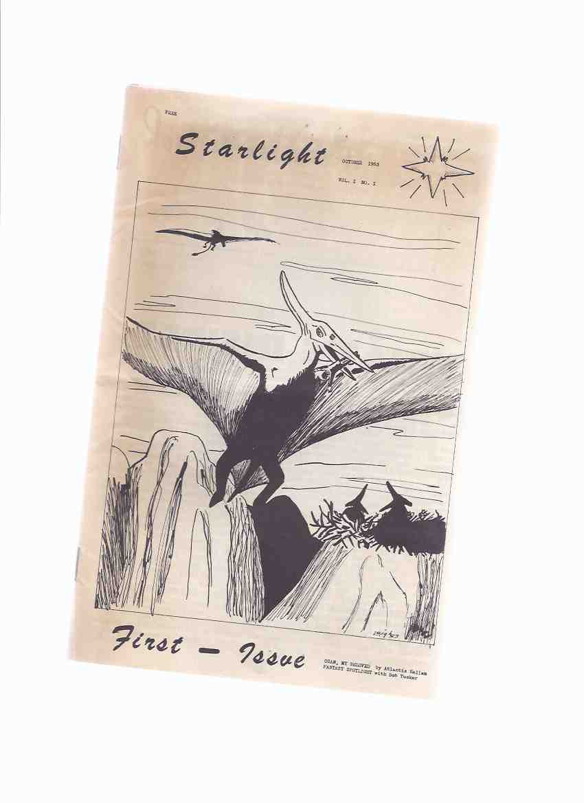 Image for STARLIGHT:  The Guide of the Fantasy Fan, October 1953, Volume 1, No. 1 ( SF / Science Fiction Fanzine )( Signed By Bob Tucker )