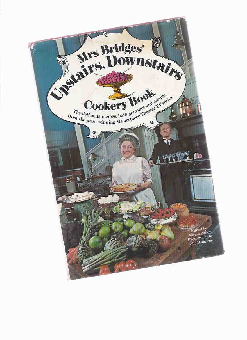 Image for Mrs Bridges Upstairs, Downstairs Cookery Book:  The Delicious Recipes, Both Gourmet & Simple from the Prize Winning Masterpiece Theater TV Series ) Cookbook / Cook Book )