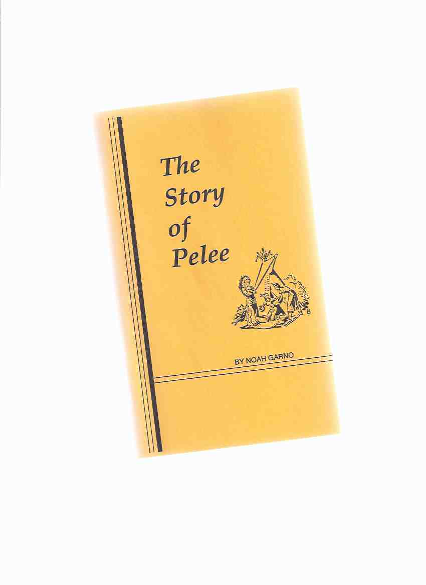 Image for The Story of Pelee ( Pelee Island, Ontario Local history)