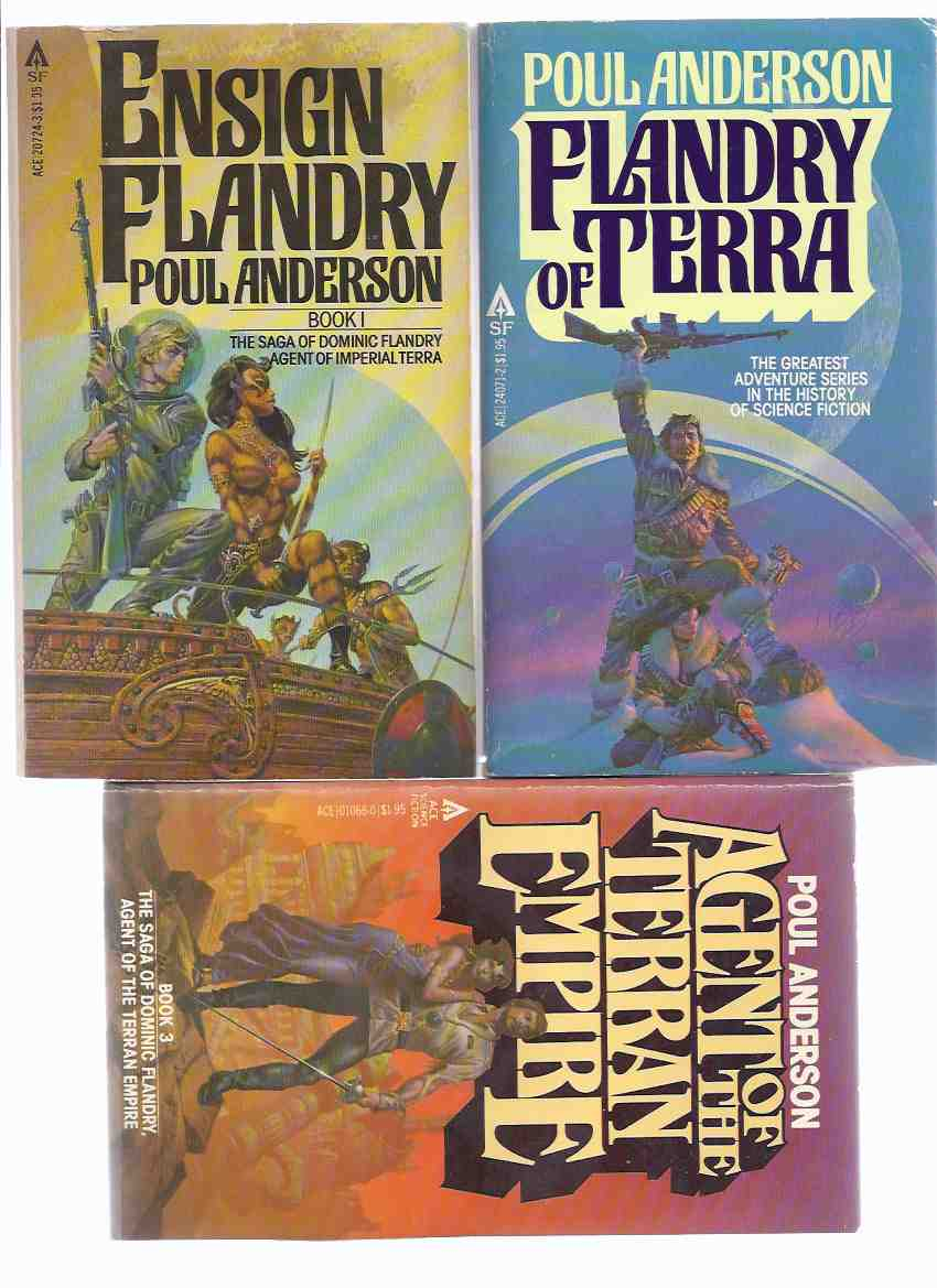 Image for The Saga of Dominic Flandry, Agent of Imperial Terra:  Ensign Flandry ---with Flandry of Terra ---with Agent of the Terran Empire ---Three Volumes -book 1, 2 and 3