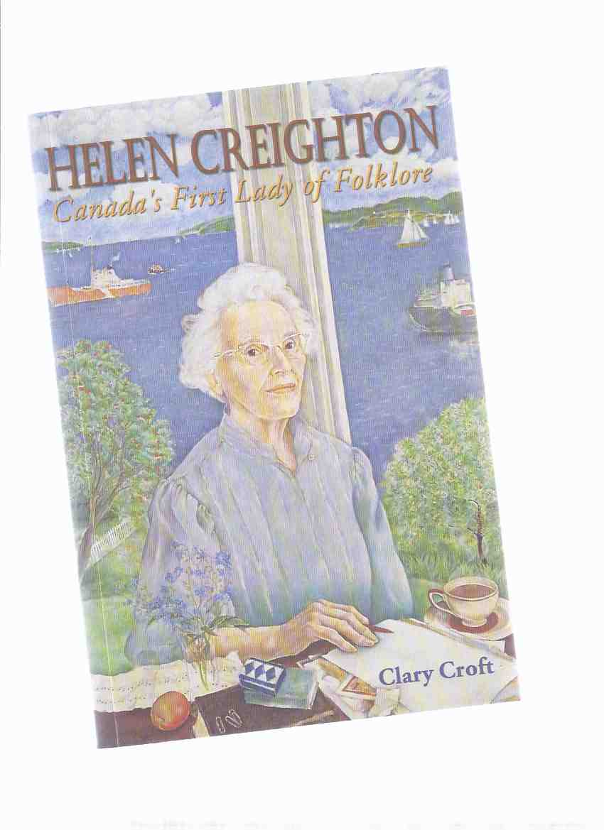 Image for Helen Creighton - Canada's First Lady of Folklore ---a Signed Copy
