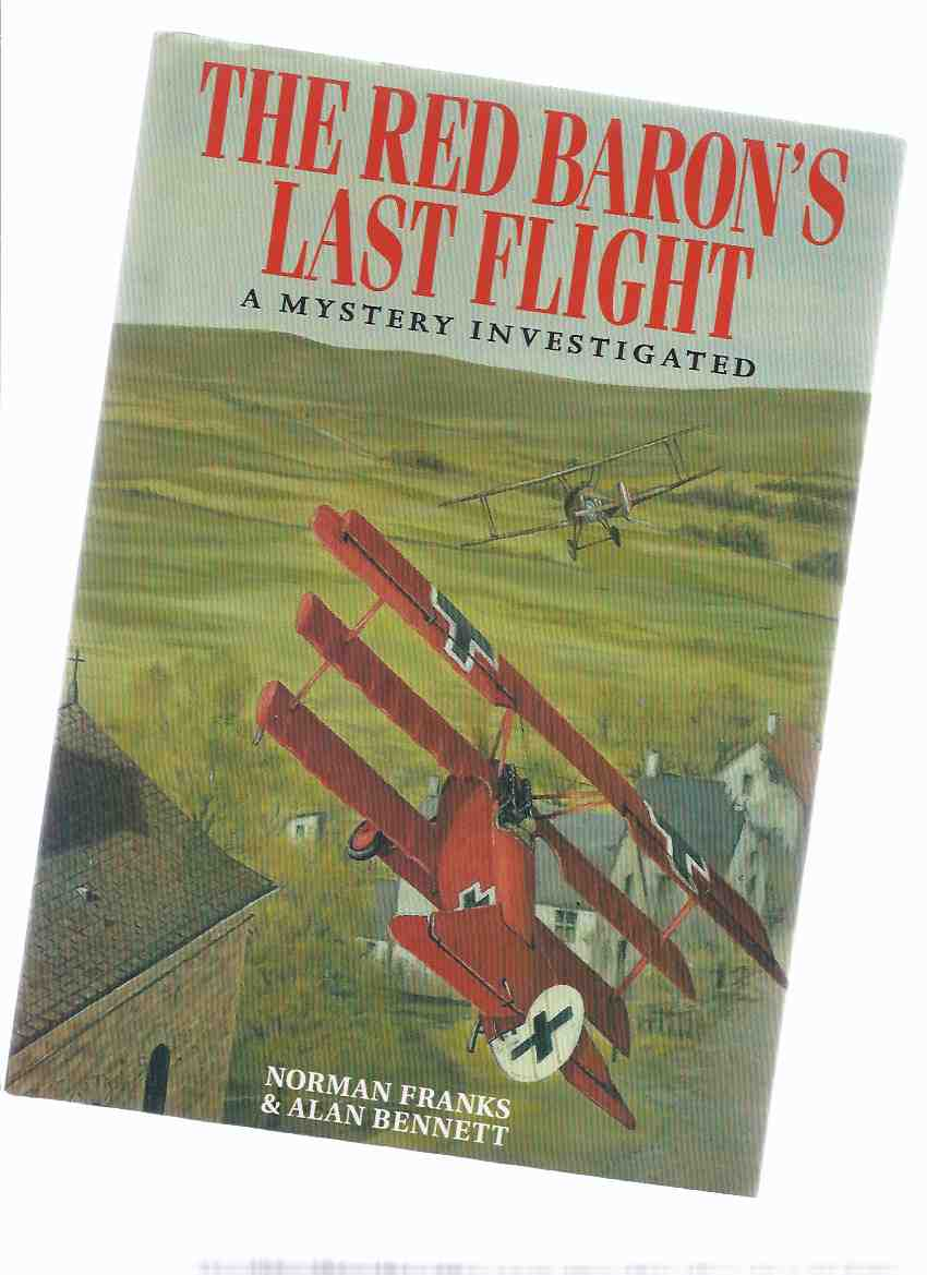 Image for The Red Baron's Last Flight: The Red Baron ---with a 3 Page Errata Sheet Provided By Bennett ( Baron Manfred Von Richthofen )