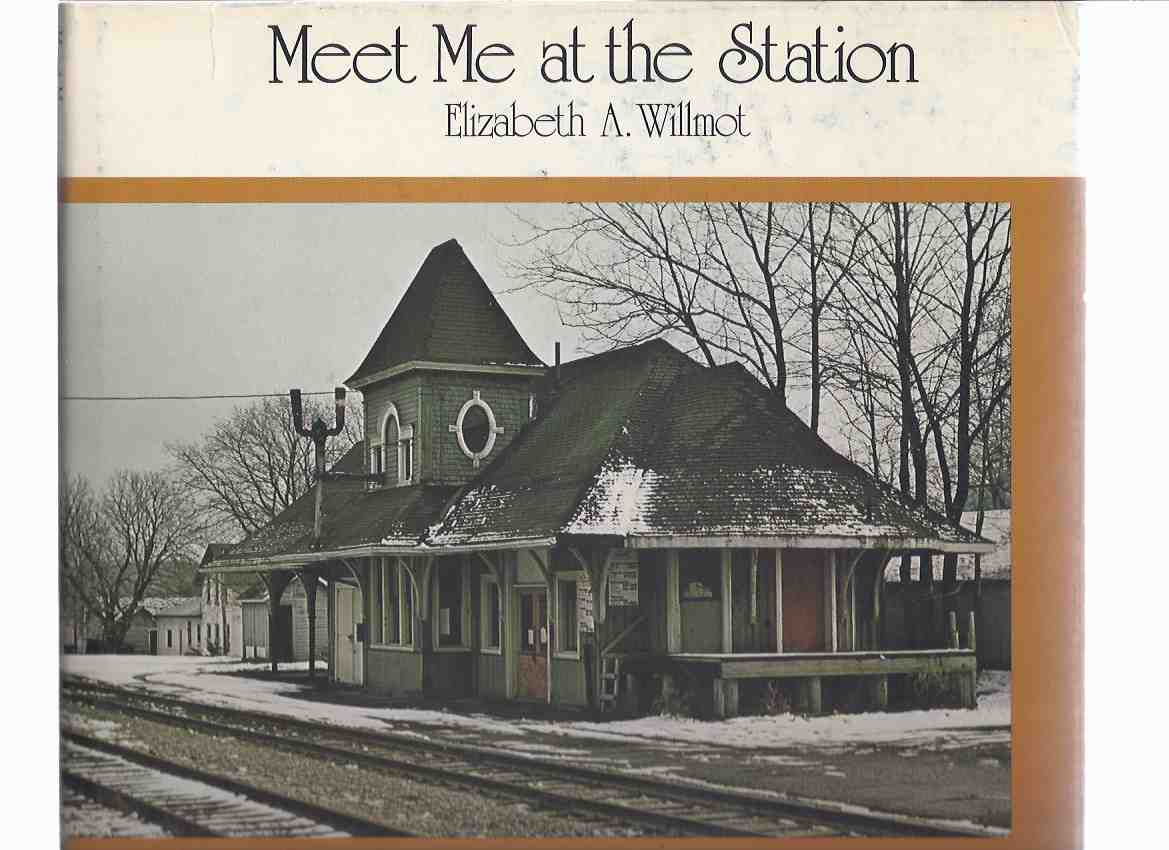Image for Meet Me at the Station ( Ontario Train / Railway Stations )
