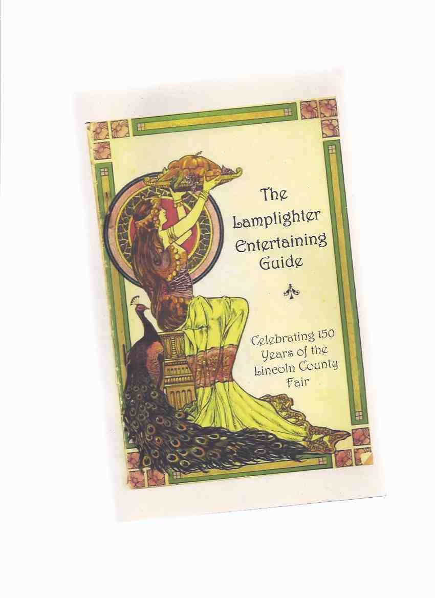 Image for The Lamplighter Entertaining Guide:  Celebrating 150 Years of the Lincoln County Fair ( Beamsville / Niagara Peninsula related)( Cook Book / Cookbook / Recipes )
