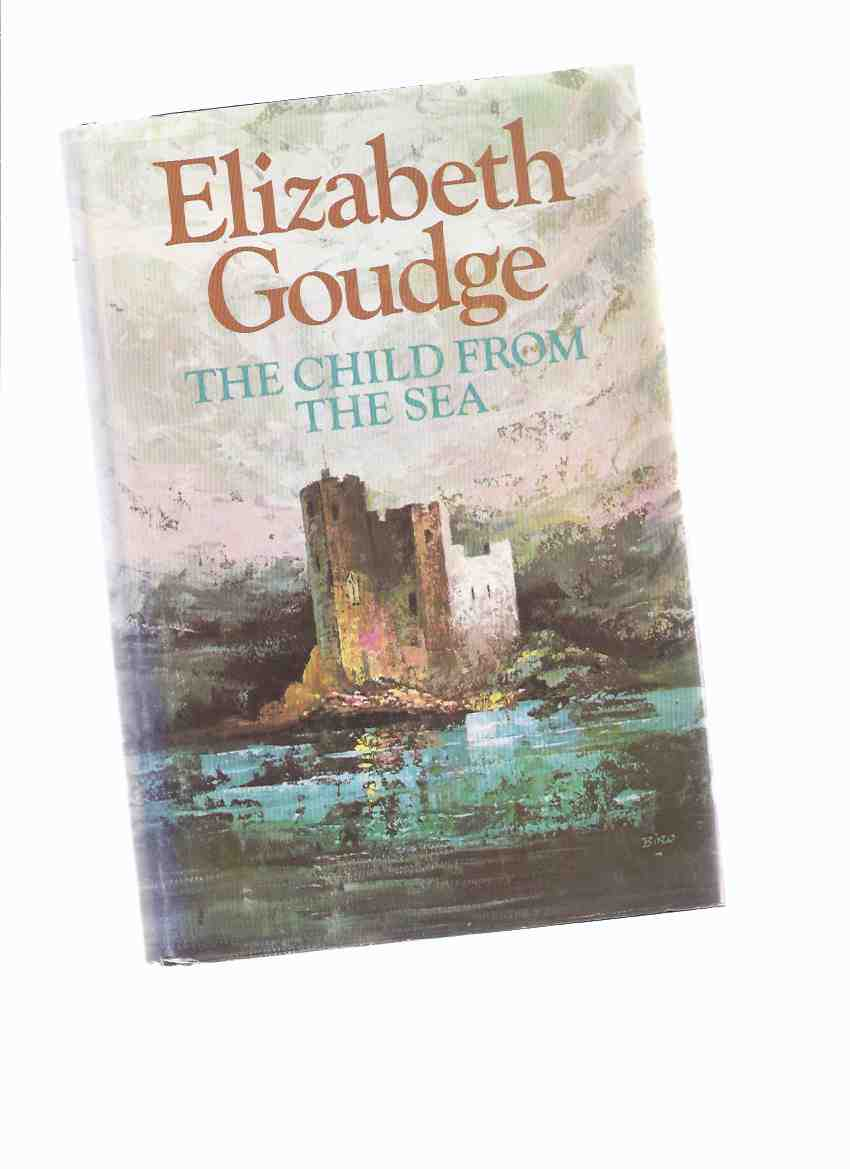Image for The Child from the Sea -by Elizabeth Goudge