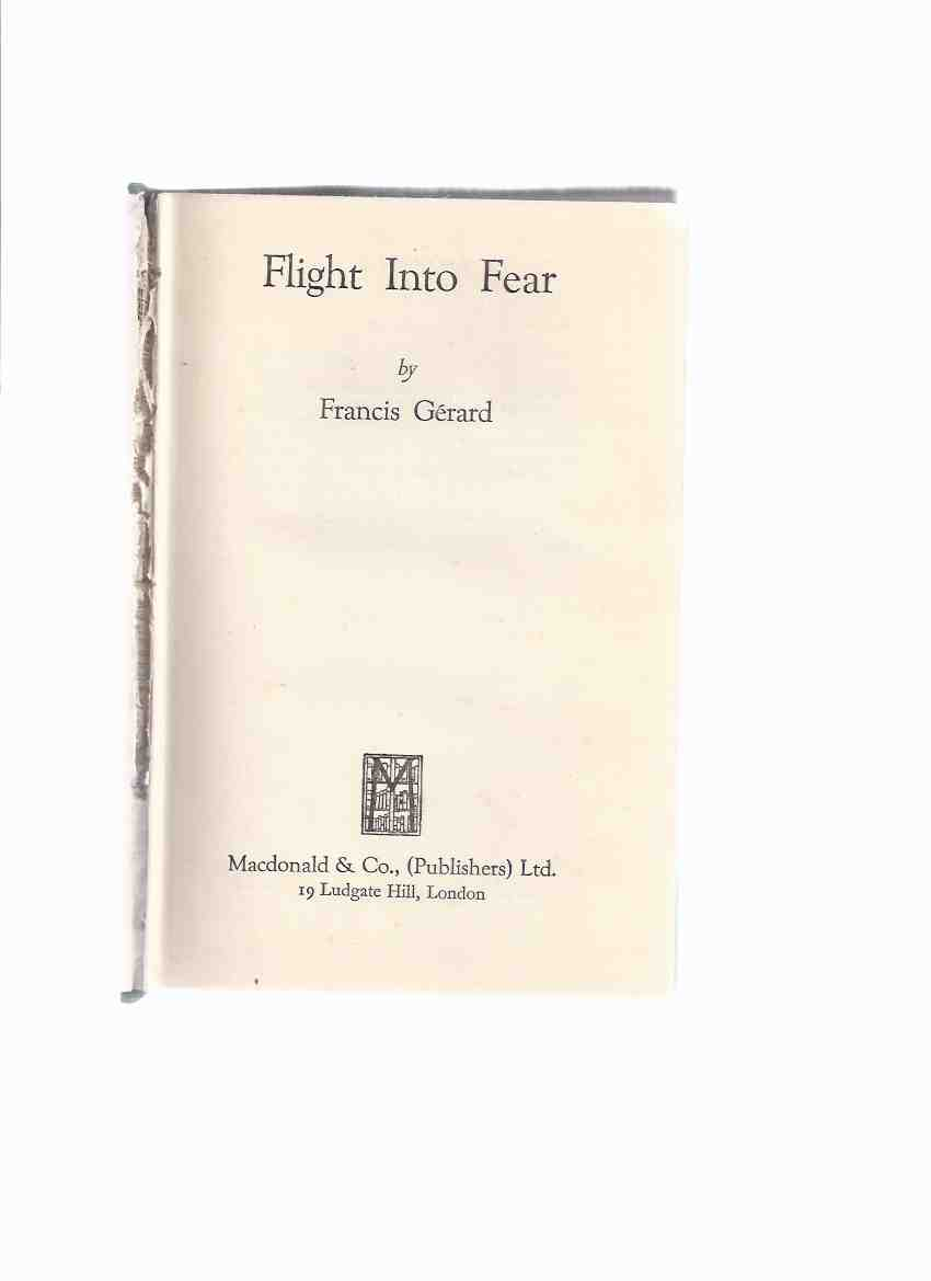 Image for Flight Into Fear -a Sir John Meredith Novel