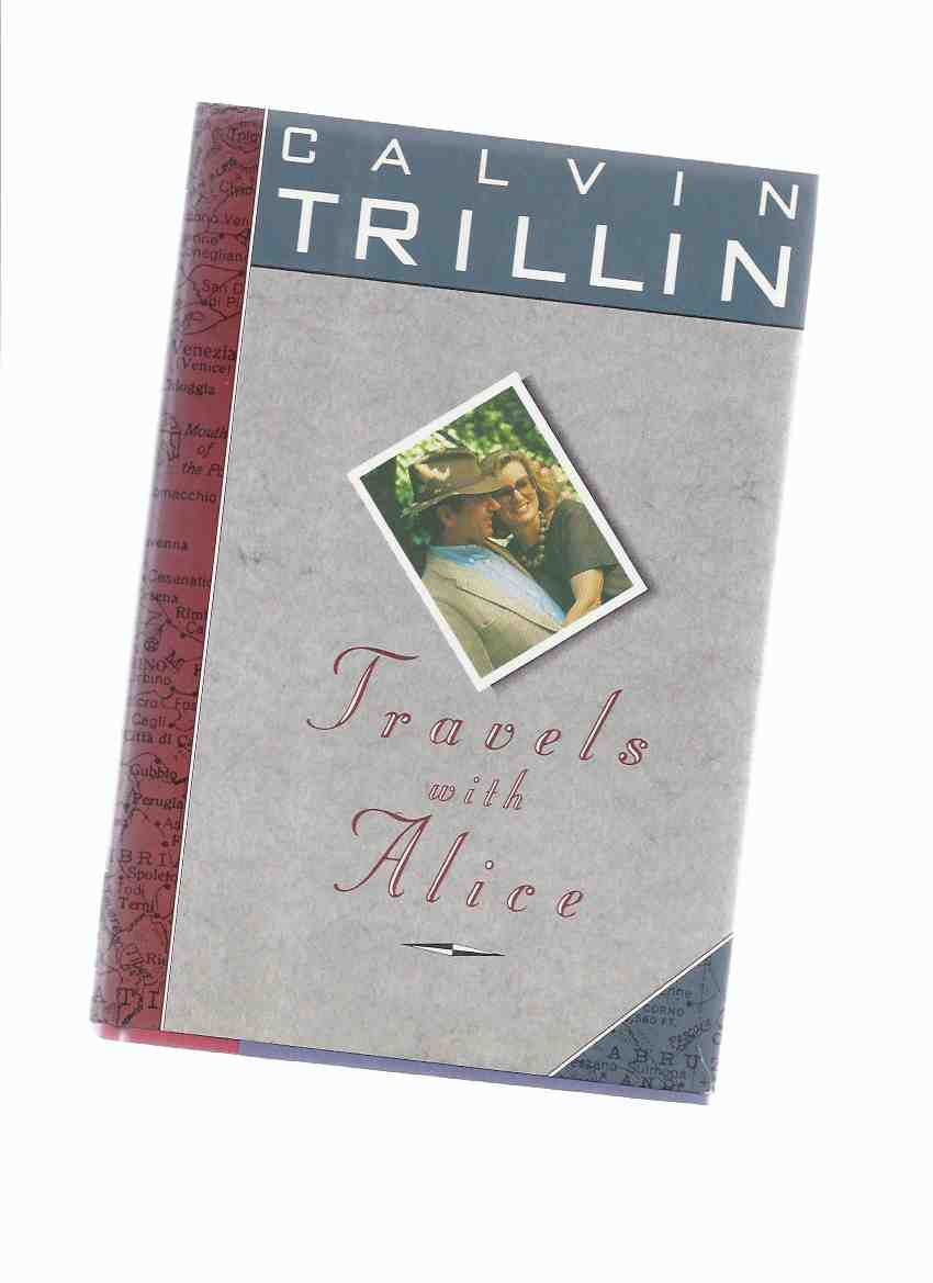 Image for Travels with Alice -by Calvin Trillin -a Signed Copy