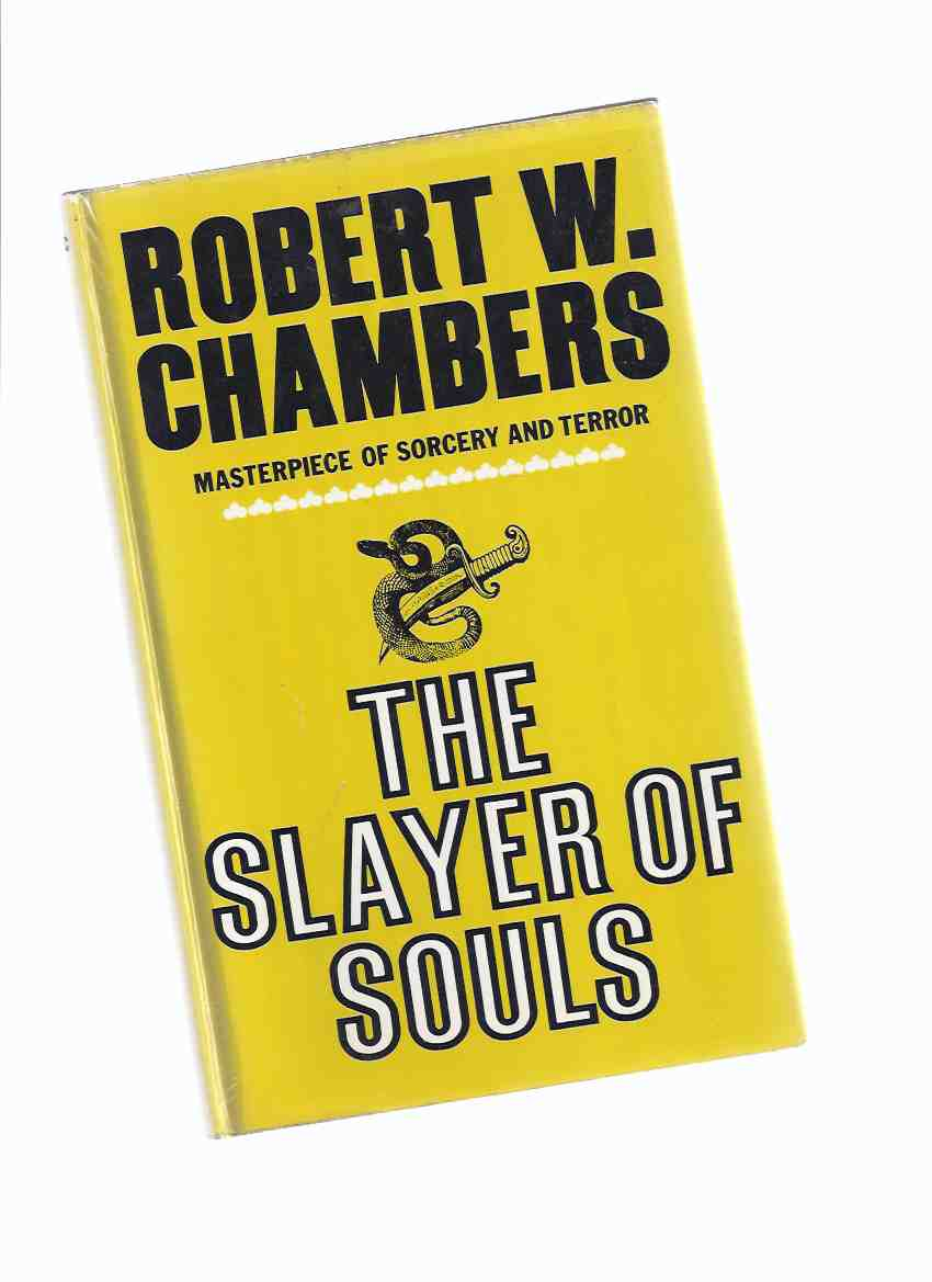 Image for The Slayer of Souls -by Robert W Chambers