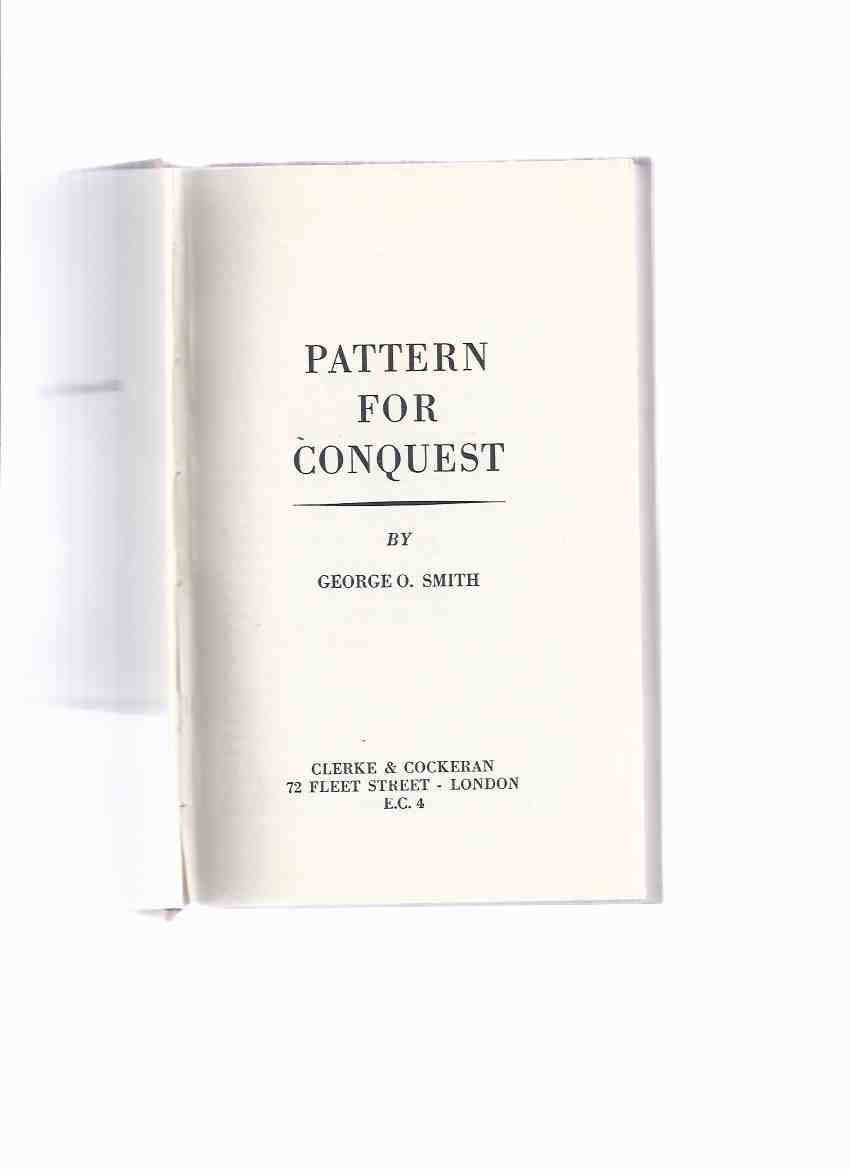 Image for Pattern for Conquest  ---by George O Smith