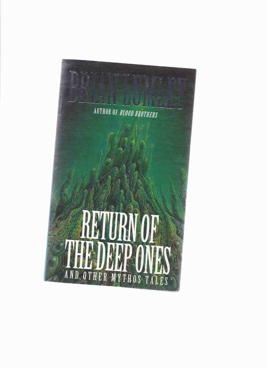 Image for Return of the Deep Ones and Other Mythos Tales ( Inception; Lord of the Worms; Beneath the Moors; the Return of the Deep Ones )