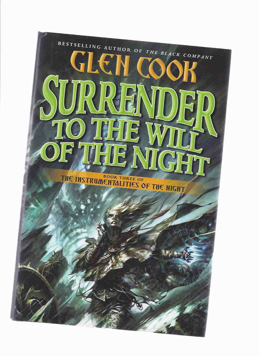 Image for Surrender to the Will of the Night ---Book 3 of The Instrumentalities of the Night Series ( Volume Three )