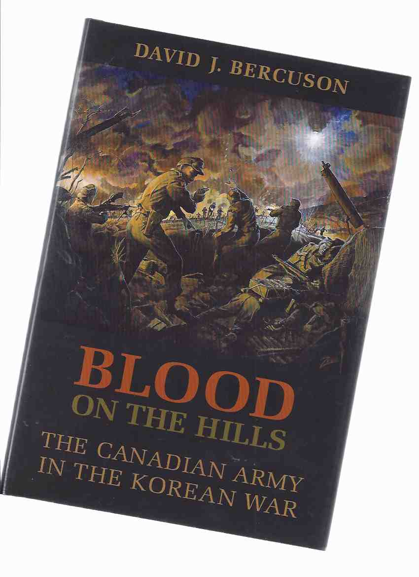 Image for Blood on the Hills:  The Canadian Army in the Korean War