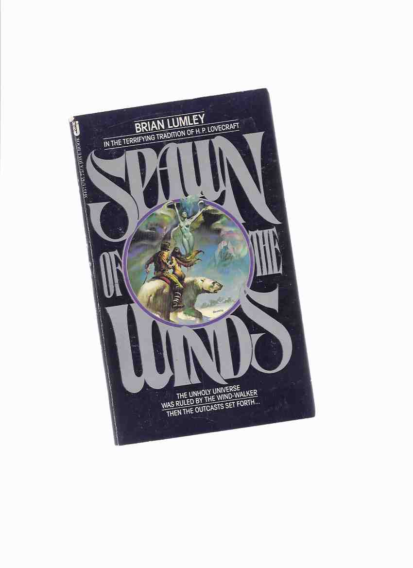 Image for Spawn of the Winds ---by Brian Lumley  -a Signed Copy