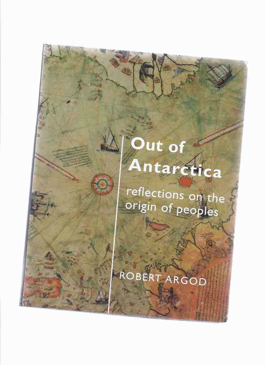 Image for Out of Antarctica:  Reflections on the Origin of Peoples