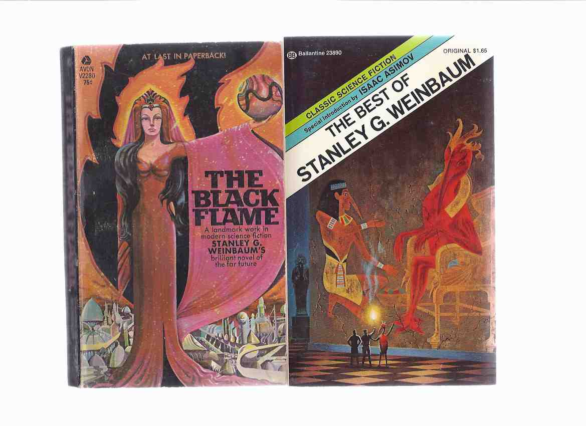 Image for The Best of Stanley Weinbaum ---with The Black Flame -TWO VOLUMES (Martian Odyssey; Valley of Dreams; Proteus Island; The Lotus Eaters; The Mad Moon; The Worlds of IF; Shifting Seas; Pygmalion's Spectacles; Parasite Planet; The Adaptive Ultimate; etc)