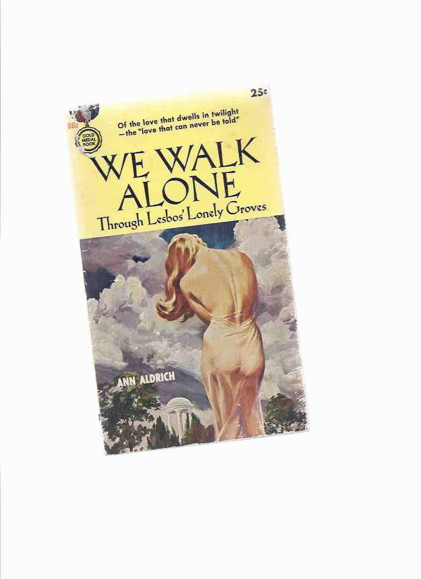 Image for We Walk Alone Through Lesbos' Lonely Groves ---a Signed Copy