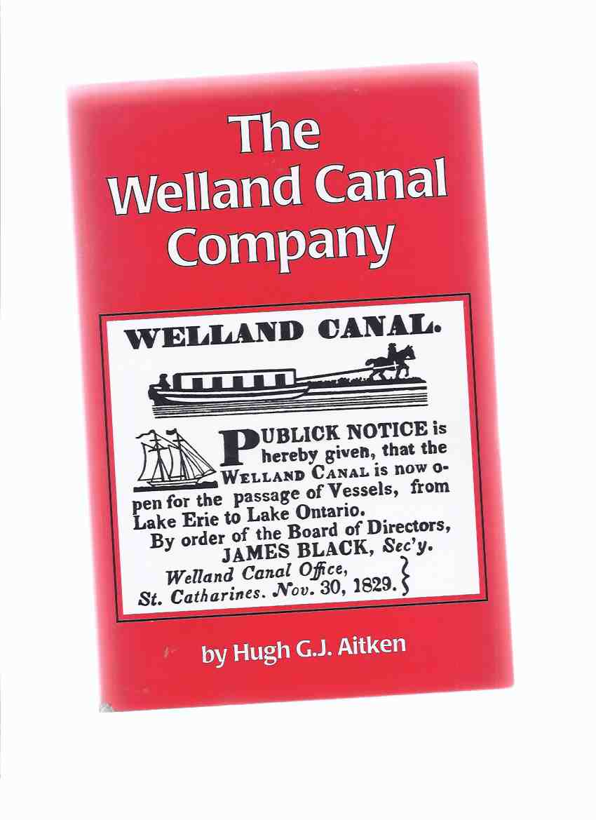 Image for The Welland Canal Company:  A Study in Canadian Enterprise