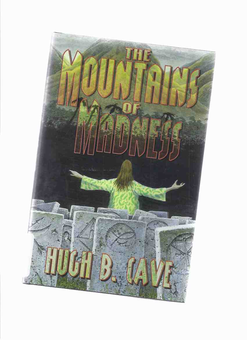 Image for The Mountains of Madness ---a Signed Copy