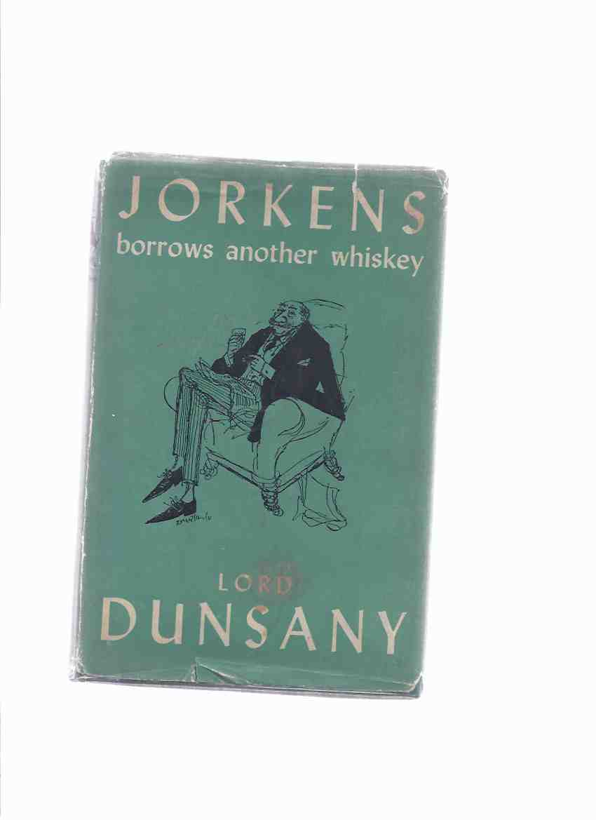 Image for Jorkens Borrows Another Whiskey -by Lord Dunsany