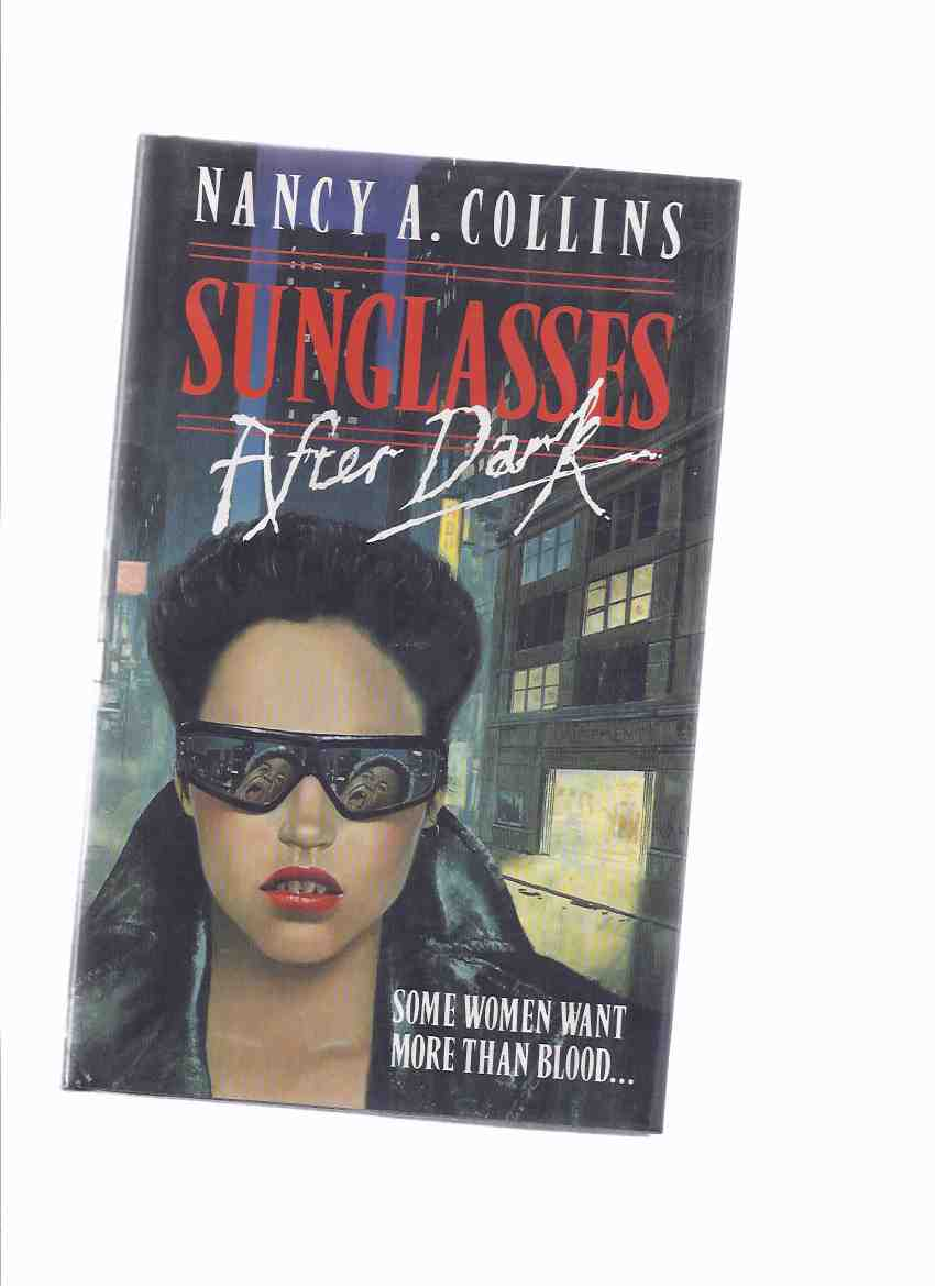Image for Sunglasses after Dark -A Sonja Blue Vampire Novel  ---by Nancy Collins