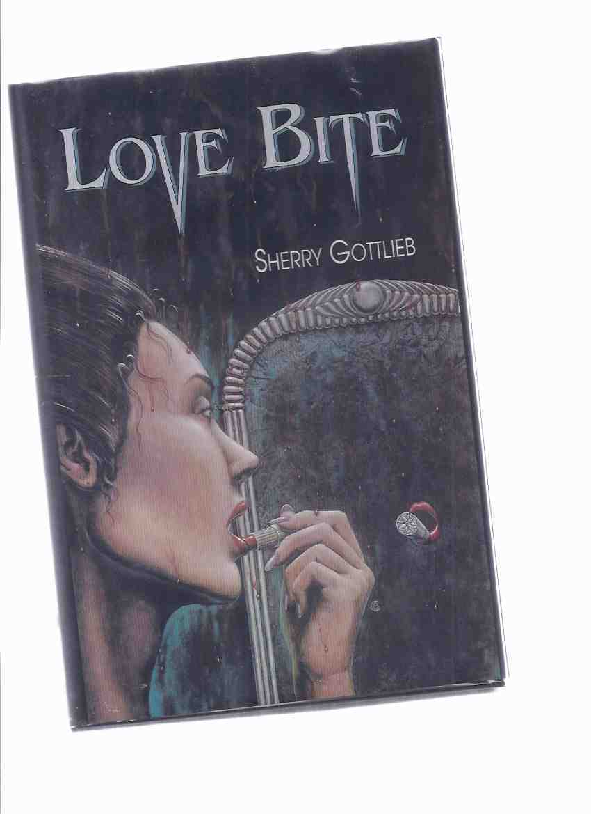 Image for Love Bite -by Sherry Gottlieb --signed  ( Vampire Novel )
