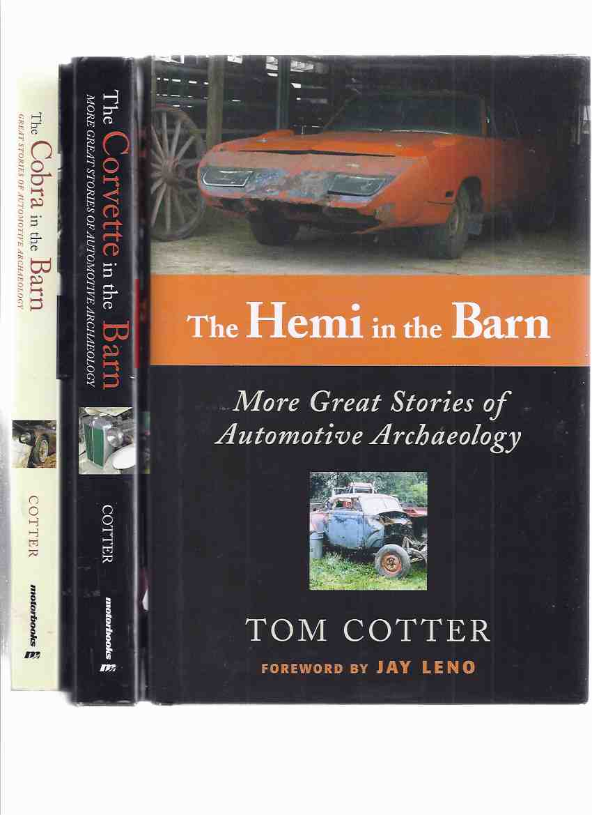 Image for THREE BOOKS:  The Hemi in the Barn ---with The Corvette in the Barn ---with The Cobra in the Barn -Great and More Great Stories of Automotive Archaeology