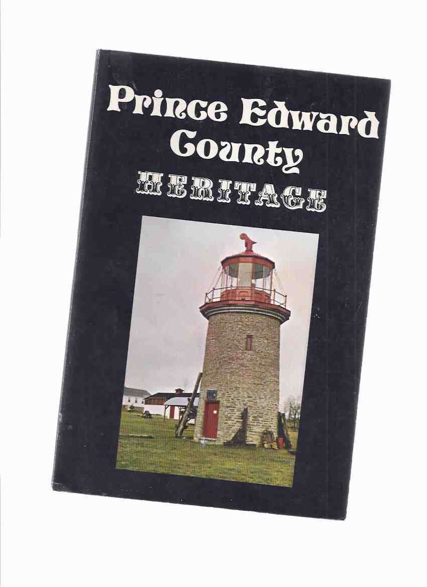 Image for Prince Edward County Heritage ( Ontario Local History )
