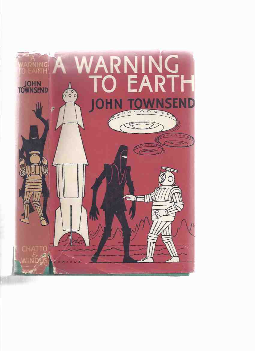 Image for A Warning to Earth -by John Townsend  ( Sequel to Rocket Ship Saboteurs )