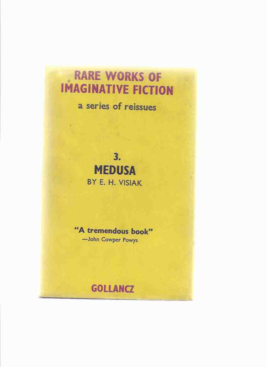 Image for Medusa:  A Story of Mystery, and Ecstasy, & Strange Horror:  The Gollancz Rare Works of Imaginative Fiction Series