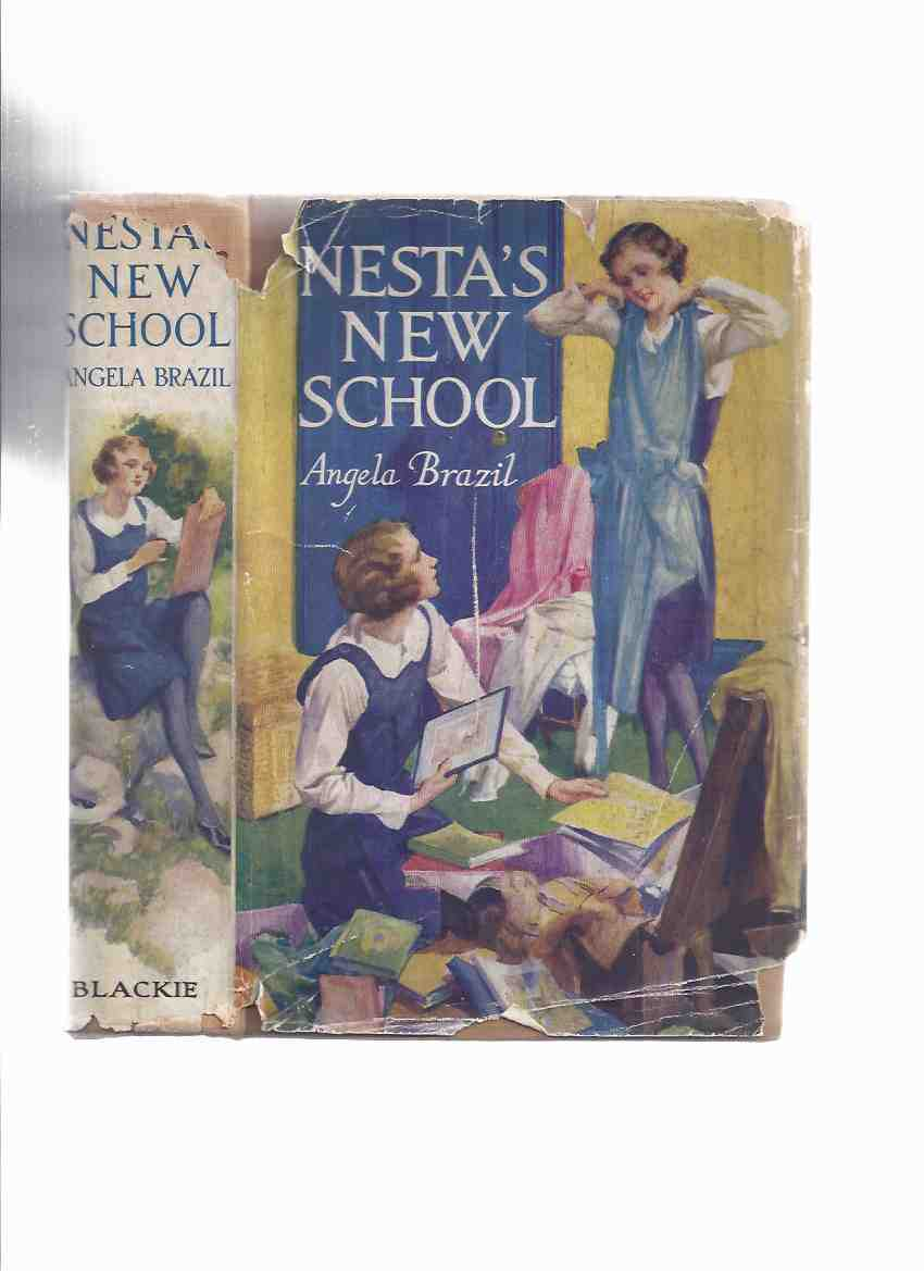 Image for Angela Brazil:  Nesta's New School (in a Dustjacket) ( Later Released as Amanda's New School )